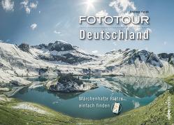 Fototour Deutschland – Wilde Landschaften von Pacek,  Andreas, Schoellkopf,  Uwe