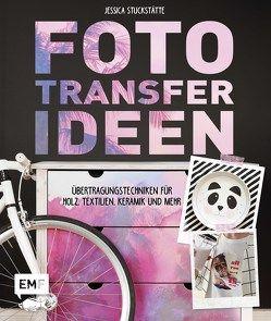 Fototransfer-Ideen von Stuckstätte,  Jessica