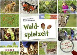 FotoZeigeKarten: Waldspielzeit von Bestle-Körfer,  Regina, Stollenwerk,  Annemarie