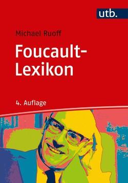 Foucault-Lexikon von Ruoff,  Michael