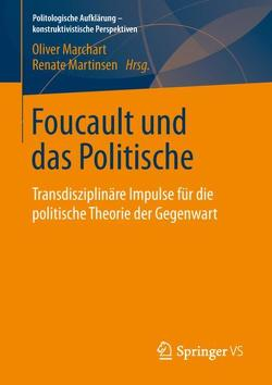Foucault und das Politische von Marchart,  Oliver, Martinsen,  Renate