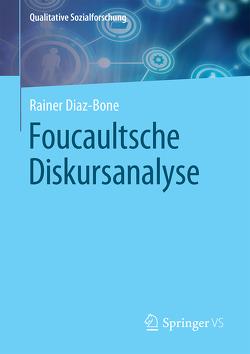 Foucaultsche Diskursanalyse von Diaz-Bone,  Rainer