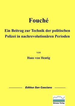 Fouché von Hentig,  Hans von, Klein,  Markus Josef, Schnur,  Roman