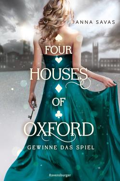 Four Houses of Oxford, Band 2: Gewinne das Spiel von Liepins,  Carolin, Savas,  Anna