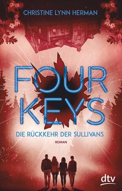 Four Keys – Die Rückkehr der Sullivans von Herman,  Christine Lynn, Jung,  Gerald, Orgaß,  Katharina