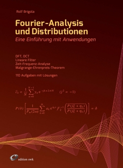 Fourier-Analysis und Distributionen von Brigola,  Rolf