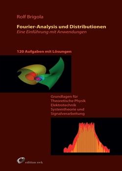 Fourier-Analysis und Distributionen von Brigola,  Rolf