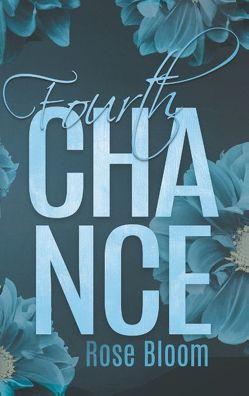 Fourth Chance von Bloom,  Rose
