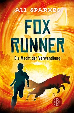 Fox Runner – Die Macht der Verwandlung von Sparkes,  Ali, Strohm,  Leo H.