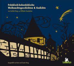 Fränkisch-Hohenlohische Weihnachtsgeschichten von Haag,  Gottlob, Staudacher,  Wilhelm