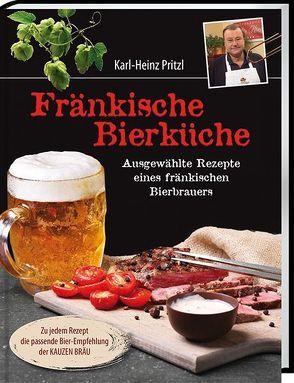 Fränkische Bierküche von Pritzl,  Karl-Heinz