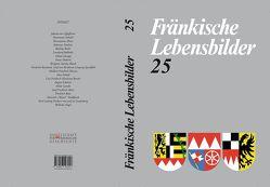 Fränkische Lebensbilder Band 25 von Schneider,  Erich