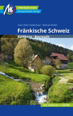 Fränkische Schweiz Reiseführer Michael Müller Verlag von Mueller,  Michael, Siebenhaar,  Hans-Peter