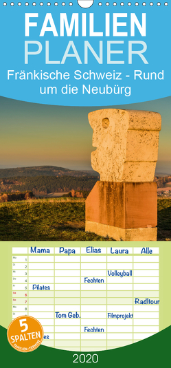 Fränkische Schweiz – Rund um die Neubürg – Familienplaner hoch (Wandkalender 2020 , 21 cm x 45 cm, hoch) von Lippert,  Bernd