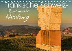 Fränkische Schweiz – Rund um die Neubürg (Tischkalender 2019 DIN A5 quer) von Lippert,  Bernd