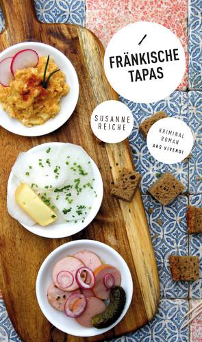 Fränkische Tapas (eBook) von Reiche,  Susanne