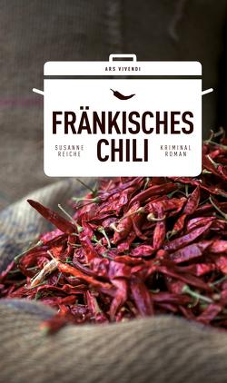 Fränkisches Chili (eBook) von Reiche,  Susanne