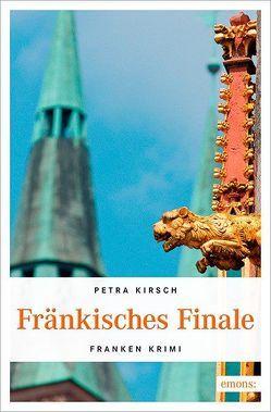 Fränkisches Finale von Kirsch,  Petra