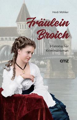 Fräulein Broich von Möhker,  Heidi