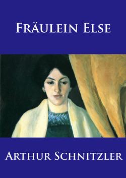 Fräulein Else von Schnitzler,  Arthur