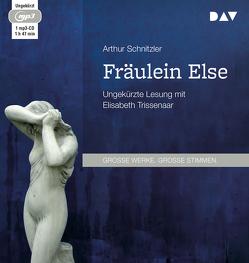 Fräulein Else von Schnitzler,  Arthur, Trissenaar,  Elisabeth