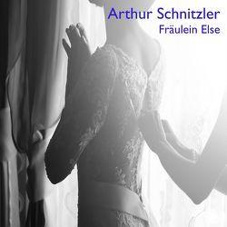 Fräulein Else von Reifschneider,  Bettina, Schnitzler,  Arthur