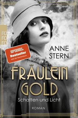 Fräulein Gold: Schatten und Licht von Stern,  Anne
