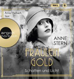 Fräulein Gold. Schatten und Licht von Stern,  Anne, Thalbach,  Anna