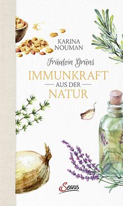 Fräulein Grüns Immunkraft aus der Natur von Nouman,  Karina