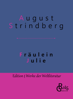 Fräulein Julie von Gröls-Verlag,  Redaktion, Strindberg,  August