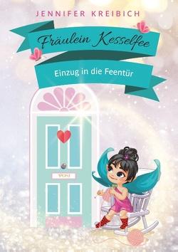 Fräulein Kesselfee von Kreibich,  Jennifer