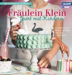 Fräulein Klein feiert mit Kindern – eBook von Bauer,  Yvonne