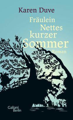 Fräulein Nettes kurzer Sommer von Duve,  Karen
