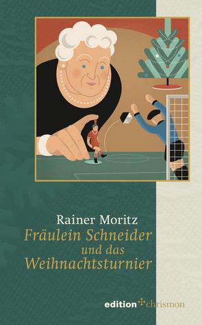 Fräulein Schneider und das Weihnachtsturnier von Moritz,  Rainer
