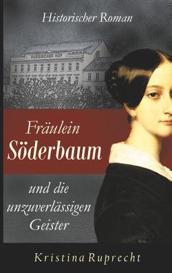 Fräulein Söderbaum und die unzuverlässigen Geister von Ruprecht,  Kristina