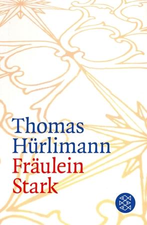Fräulein Stark von Hürlimann,  Thomas
