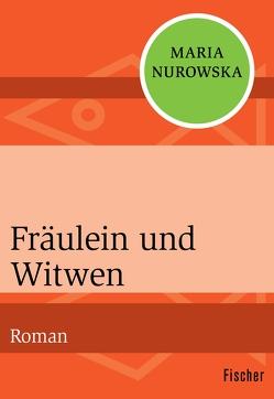 Fräulein und Witwen von Nurowska,  Maria, Wolff,  Karin