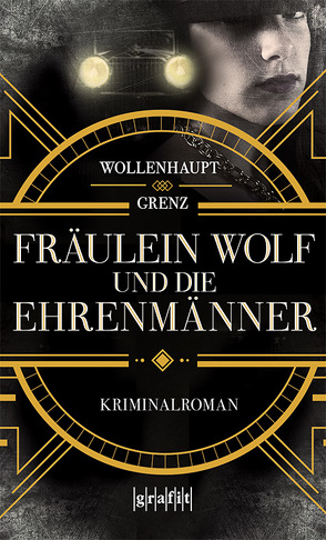 Fräulein Wolf und die Ehrenmänner von Grenz,  Friedemann, Wollenhaupt,  Gabriella