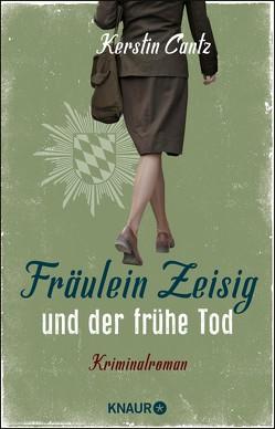 Fräulein Zeisig und der frühe Tod von Cantz,  Kerstin