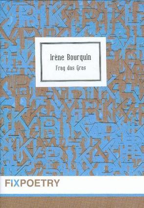 Frag das Gras von Bourquin,  Irène