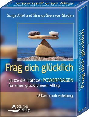 Frag dich glücklich von Staden,  Siranus Sven von, Staden,  Sonja Ariel von