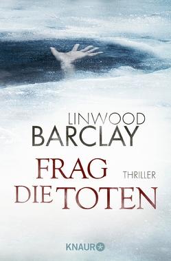 Frag die Toten von Barclay,  Linwood, Visintini,  Silvia
