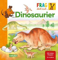 Frag doch mal … die Maus!: Dinosaurier von Coulmann,  Jennifer, Klose,  Petra