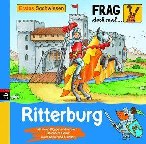 Frag doch mal … die Maus! Erstes Sachwissen – Ritterburg von Schnell,  Lukas