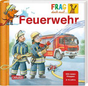 Frag doch mal … die Maus!: Feuerwehr von Fix,  Patrick, Klose,  Petra