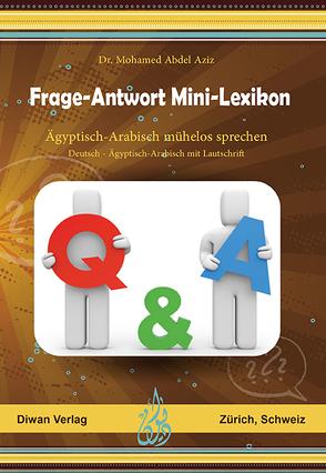 Frage–Antwort Mini-Lexikon von Dr. Abdel Aziz,  Mohamed
