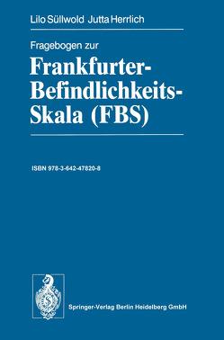Fragebogen zur Frankfurter-Befindlichkeits-Skala (FBS) von Herrlich,  Jutta, Süllwold,  Lilo