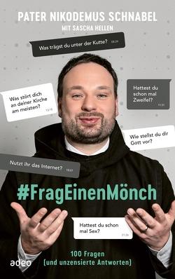 #FragEinenMönch von Schnabel,  Pater Nikodemus
