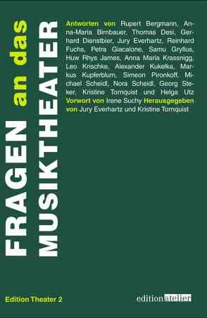 Fragen an das Musiktheater von Everhartz,  Jury, Tornquist,  Kristine