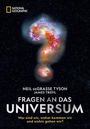 Fragen an das Universum von deGrasse Tyson,  Neil, Löffler,  Dieter, Trefil,  James, Truffel-Reiff,  Susen
